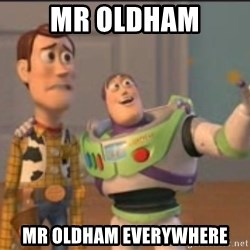 X, X Everywhere  - Mr Oldham Mr oldham everywhere