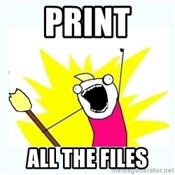 All the things - Print all the files