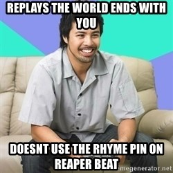 Nice Gamer Gary - replays the world ends with you doesnt use the rhyme pin on reaper beat