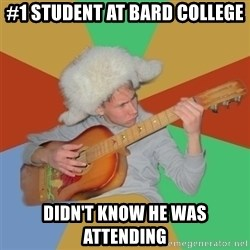 Guitarist - #1 Student at Bard College Didn't know he was attending