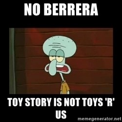 Squidward Instrument - no berrera toy story is not toys 'r' us