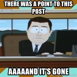 And it's gone - There was a point to this post Aaaaand it's gone