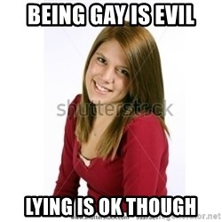 Abby Farle - being gay is evil lying is ok though