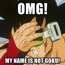 Facepalm Goku - OMG! MY NAME IS NOT GOKU!