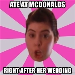 Failyn Kailyn - ate at mcdonalds right after her wedding