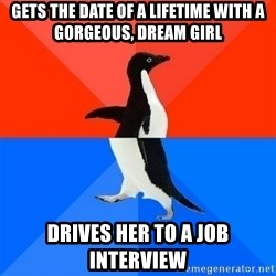 Socially Awesome Awkward Penguin - Gets the date of a lifetime with a gorgeous, dream girl drives her to a job interview