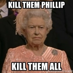 The Olympic Queen - kill them phillip kill them all