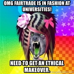 Insanity Scene Wolf - OMG fairtrade is in fashion at uniVERsities! need to get an ethical makeover.