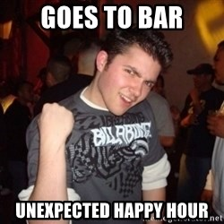 Old Success Kid - goes to bar unexpected happy hour