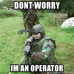 Fat Airsoft Kid - Dont worry Im an operator