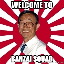 Crazy Perverted Japanese Businessman - Welcome To  Banzai Squad