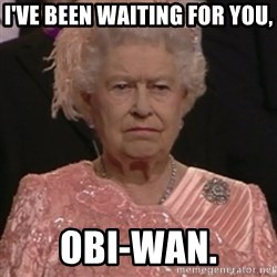 the queen olympics - i've been waiting for you, Obi-Wan.