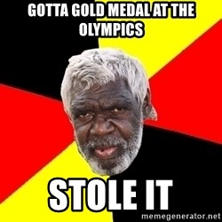 Abo - gotta gold medal at the olympics stole it