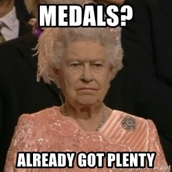 The Olympic Queen - medals? already got plenty