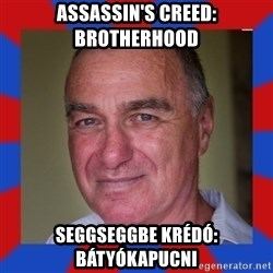 totisz 1 - Assassin's creed: brotherhood Seggseggbe krédó: bátyókapucni