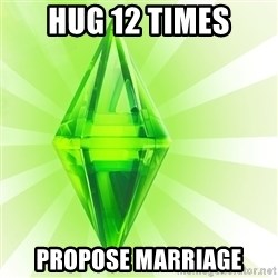 Sims - Hug 12 times propose marriage