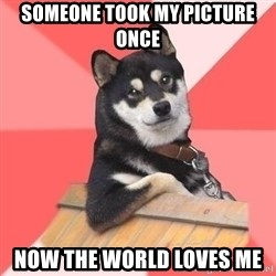 Cool Dog - someone took my picture once now the world loves me