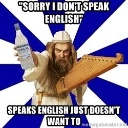 "FinnishProblems - ""Sorry i don't speak english"" speaks english just doesn't want to"