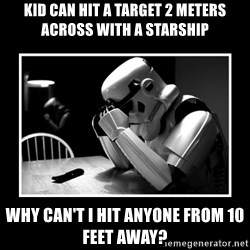 Sad Trooper - Kid can hit a Target 2 meters across with a starship Why can't I hit anyone from 10 feet away?