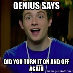 Apple Genius - Genius says did you turn it on and off again