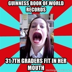 Big Mouth Girl - GUINNESS BOOK OF WORLD RECORDS 31 7TH GRADERS FIT IN HER MOUTH
