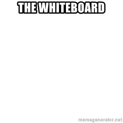 Blank Template - THe whiteboard
