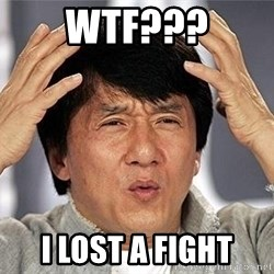 Confused Jackie Chan - WTF??? I LOST A FIGHT