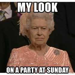 Unimpressed Queen - my look on a party at sunday