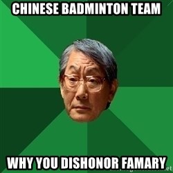 High Expectations Asian Father - Chinese BADMINTON team Why you DISHONOR famary