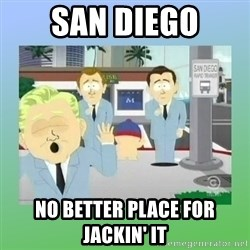 Jackin it in San Diego - San Diego No better place for jackin' it