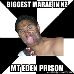 Maori Guy - biggest marae in nz mt eden prison