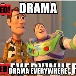 Toy Story Everywhere - Drama drama everywhere