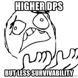 WHY SUFFERING GUY - Higher dps But less survivability