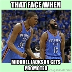 durant harden - That face when Michael Jackson gets promoted
