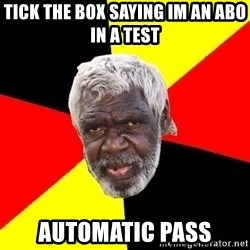 Abo - tick the box saying im an abo in a test automatic pass