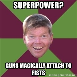 Rob Liefield - Superpower? guns magically attach to fists