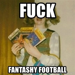 ermahgerd, mershed perderders girl - Fuck  fantashy football