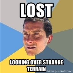 Bear Grylls - LOst Looking over strange terrain