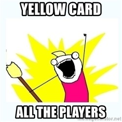All the things - Yellow card  all the players