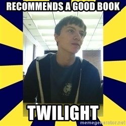 Backstabbing Billy - RECOMMENDS a good book twilight