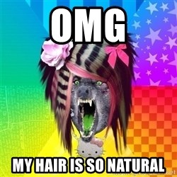 Insanity Scene Wolf - OMG MY HAIR IS SO NATURAL