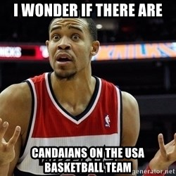 Basketball JaVale Mcgee - i wonder if there are candaians on the usa basketball team