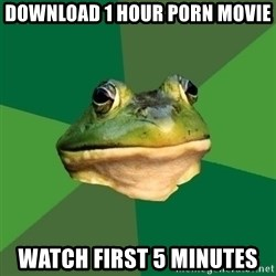 Foul Bachelor Frog - download 1 hour porn movie watch first 5 minutes