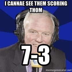 Optimistic Eddie Gray  - I CANNAE SEE THEM SCORING THOM 7-3