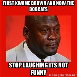 crying michael jordan - first kwame brown and now the bobcats stop laughing its not funny