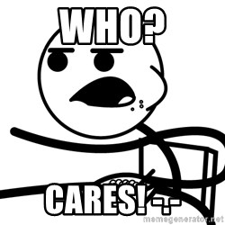 Cereal Guy - who? cares! -.-