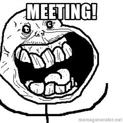 Happy Forever Alone - Meeting!