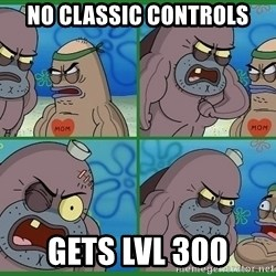 How tough are you - no classic controls gets lvl 300