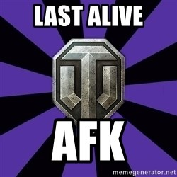 World of Tanks - last alive afk