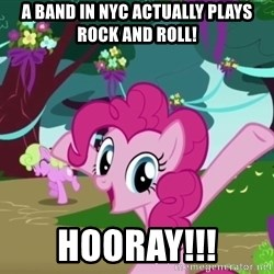 My Little Pony - a band in nyc actually plays rock and roll! HOORAY!!!